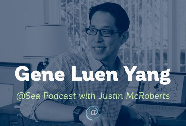 Justin McRoberts' podcast series @sea includes an interview with noted graphic novelist Gene Luen Yang.