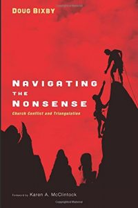 Navigating the Nonsense, Doug Bixby