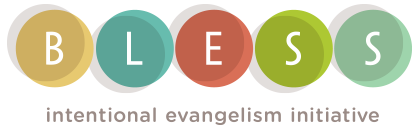 BLESS intentional Evangelism Initiative
