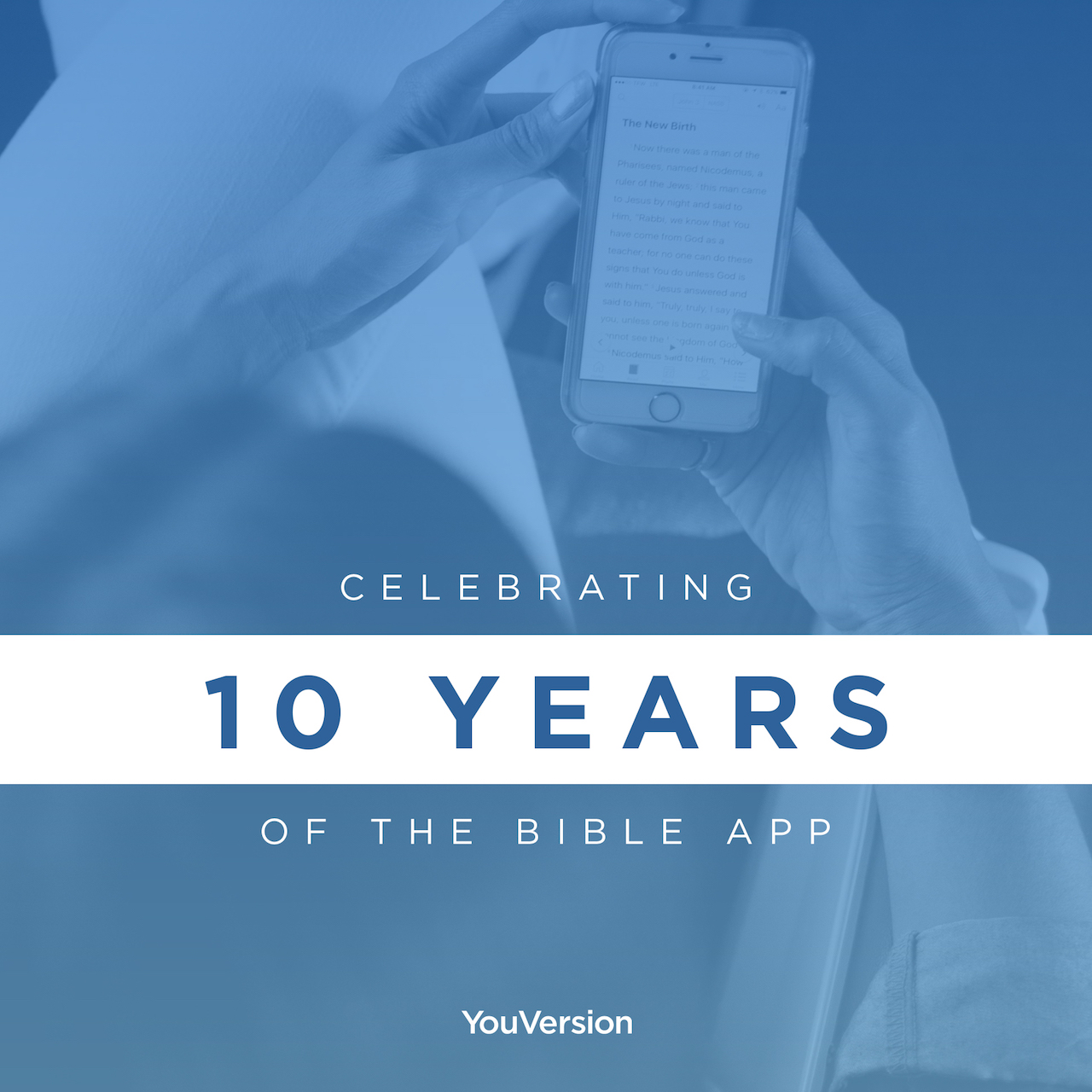 Today Is 10-Year Anniversary of YouVersion Bible App