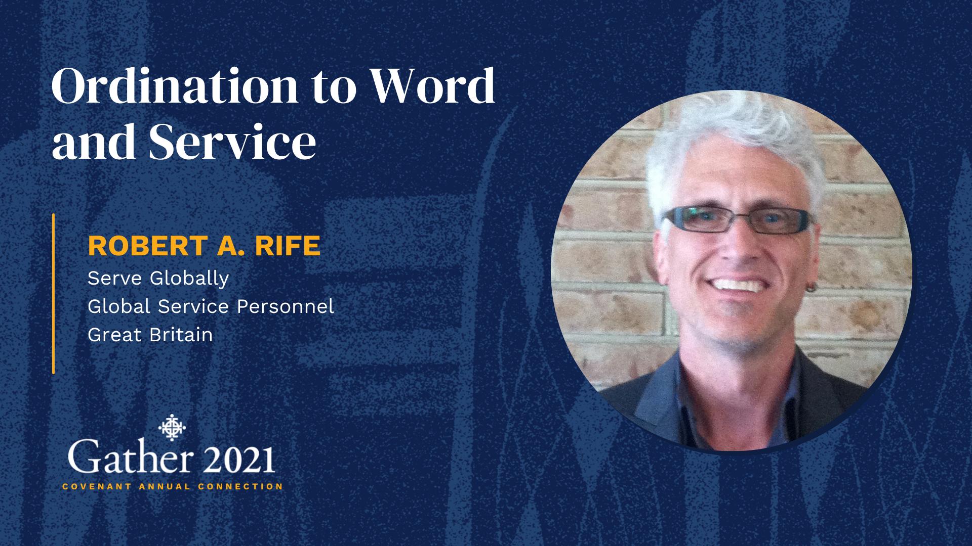 Robert A. Rife